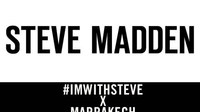 Steve Madden x Marrakech